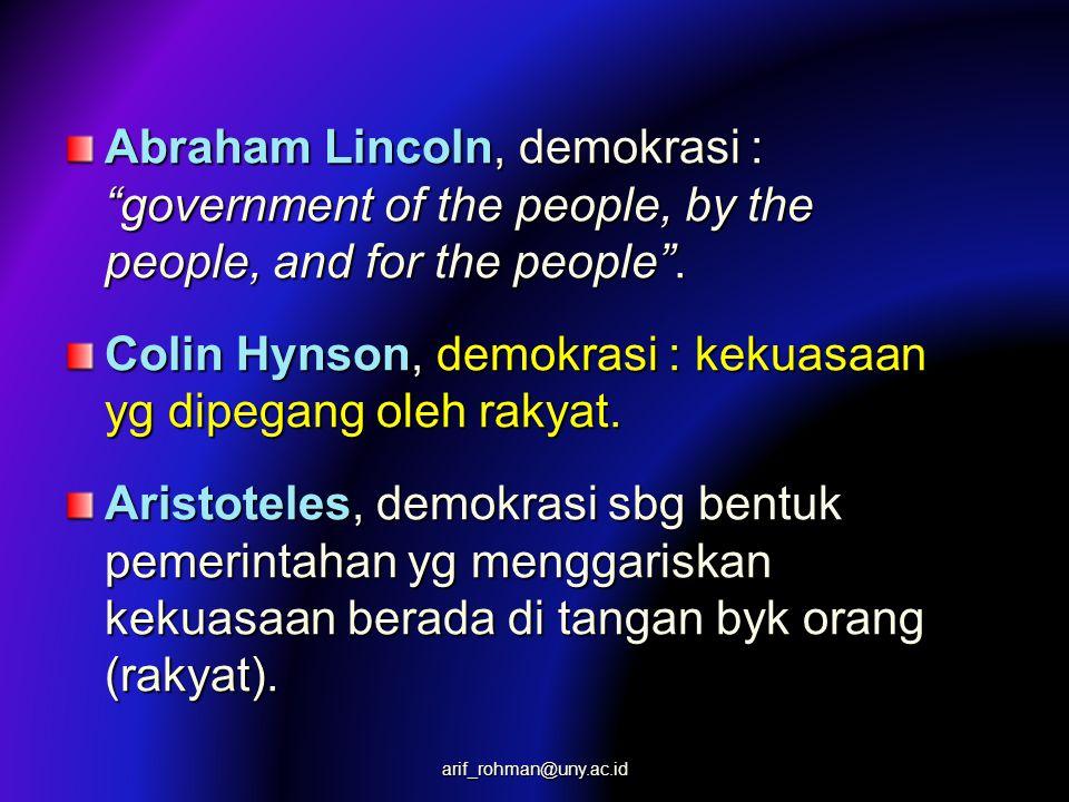 Abraham Lincoln, demokrasi : government of the people, by the people, and for the people .