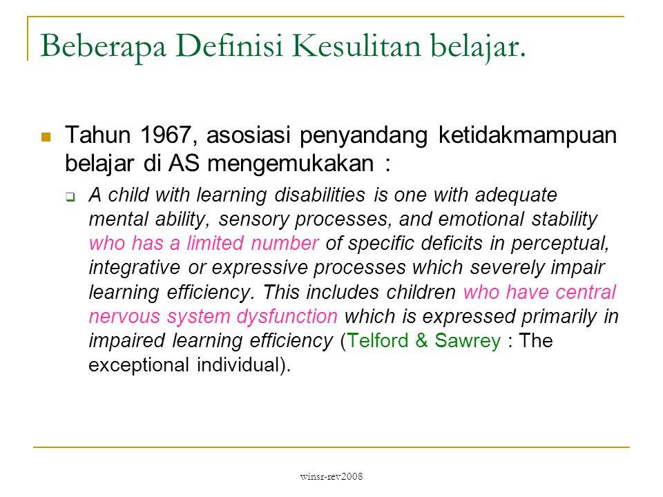 winsr-rev2008 Beberapa Definisi Kesulitan belajar.