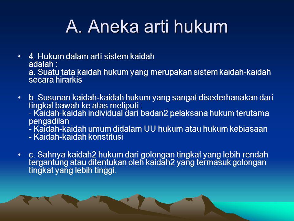 A.Aneka arti hukum 5.