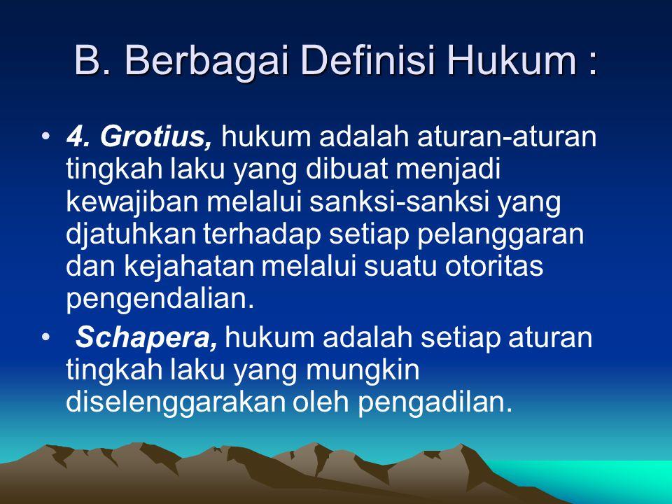 B.Berbagai Definisi Hukum : 6.