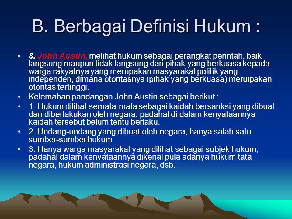 B.Berbagai Definisi Hukum : 9.
