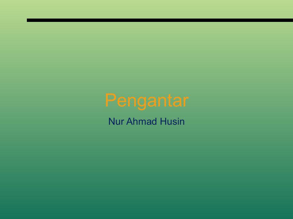 Pengantar Nur Ahmad Husin