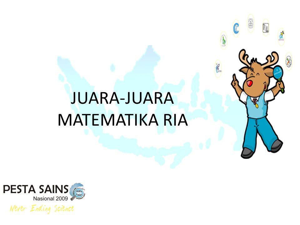 JUARA-JUARA MATEMATIKA RIA