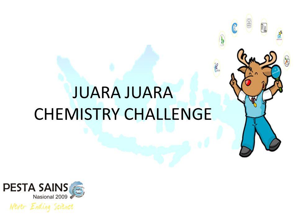 JUARA JUARA CHEMISTRY CHALLENGE