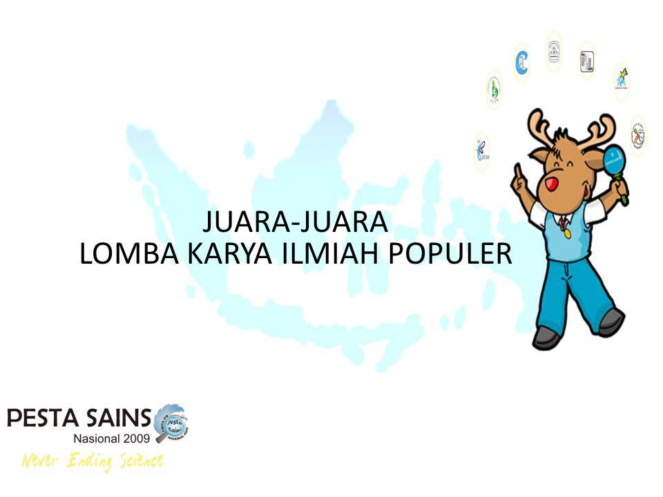 JUARA-JUARA LOMBA KARYA ILMIAH POPULER