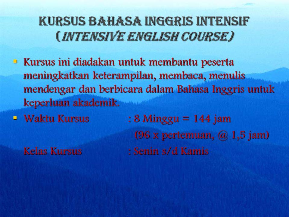 KURSUS BAHASA INGGRIS BAGI DOSEN (General English For LECTURERS)  Kursus ini bertujuan bagi tenaga pengajar yang terdiri dari berbagai level : Basic English, Intermediate English dan English Conversation.