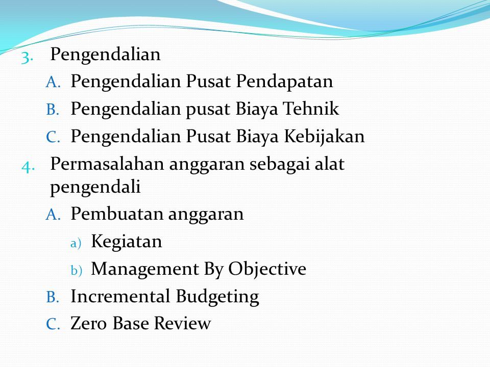 3.Pengendalian A. Pengendalian Pusat Pendapatan B.