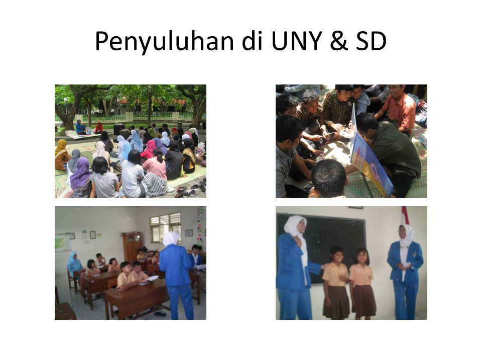 Penyuluhan di UNY & SD