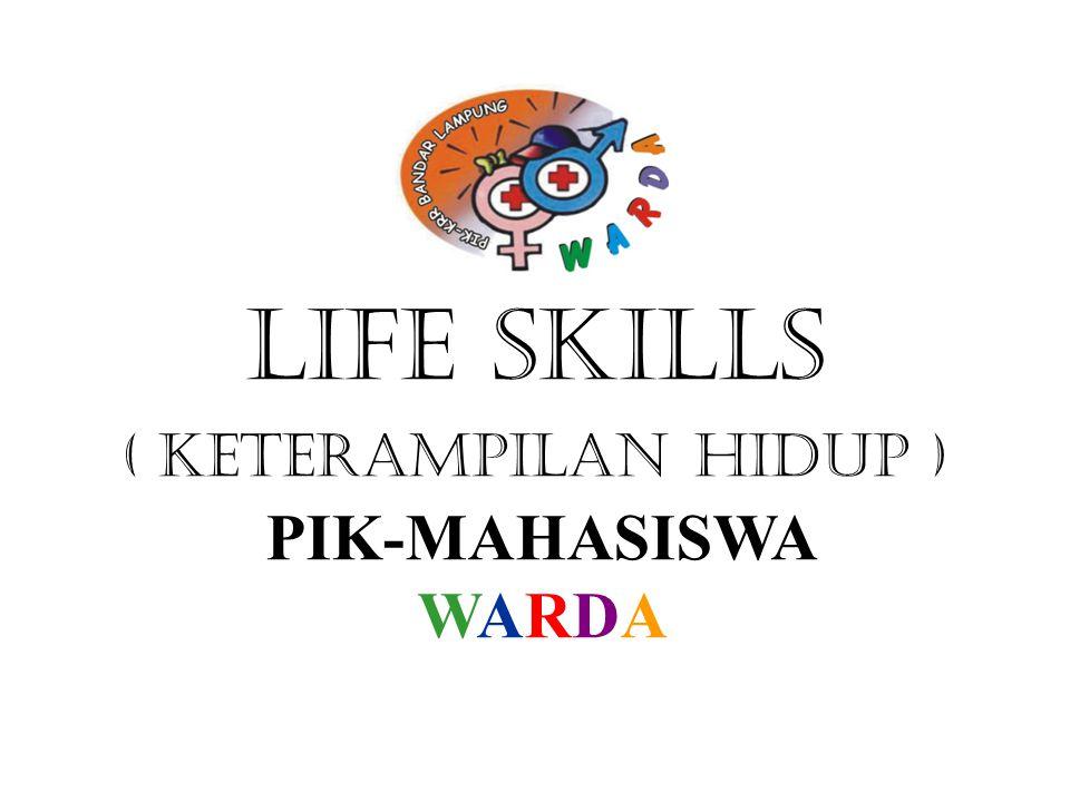LIFE SKILLS ( KETERAMPILAN HIDUp ) PIK-MAHASISWA WARDA