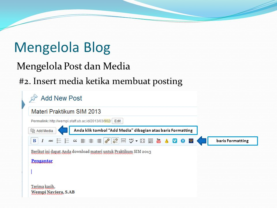 Mengelola Blog Mengelola Post dan Media #2.