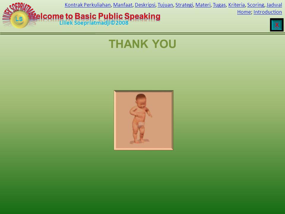 LS HomeHome; IntroductionIntroduction Liliek Soepriatmadji©2008 Kontrak PerkuliahanKontrak Perkuliahan, Manfaat, Deskripsi, Tujuan, Strategi, Materi,