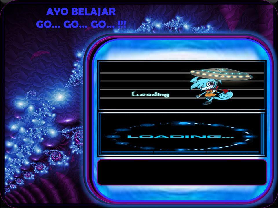 AYO BELAJAR GO… GO… GO… !!.GETARAN DAN GELOMBANG Assalamualaikum Wr.