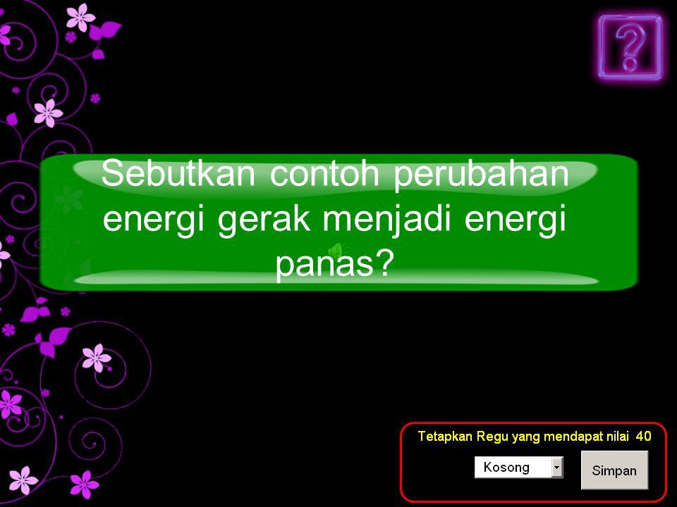 Jawaban Menggosakkan kedua telapak tangan selama beberapa waktu kemudian tangan akan terasa panas Pertanyaan berhubungan dengan contoh perubahan energi..