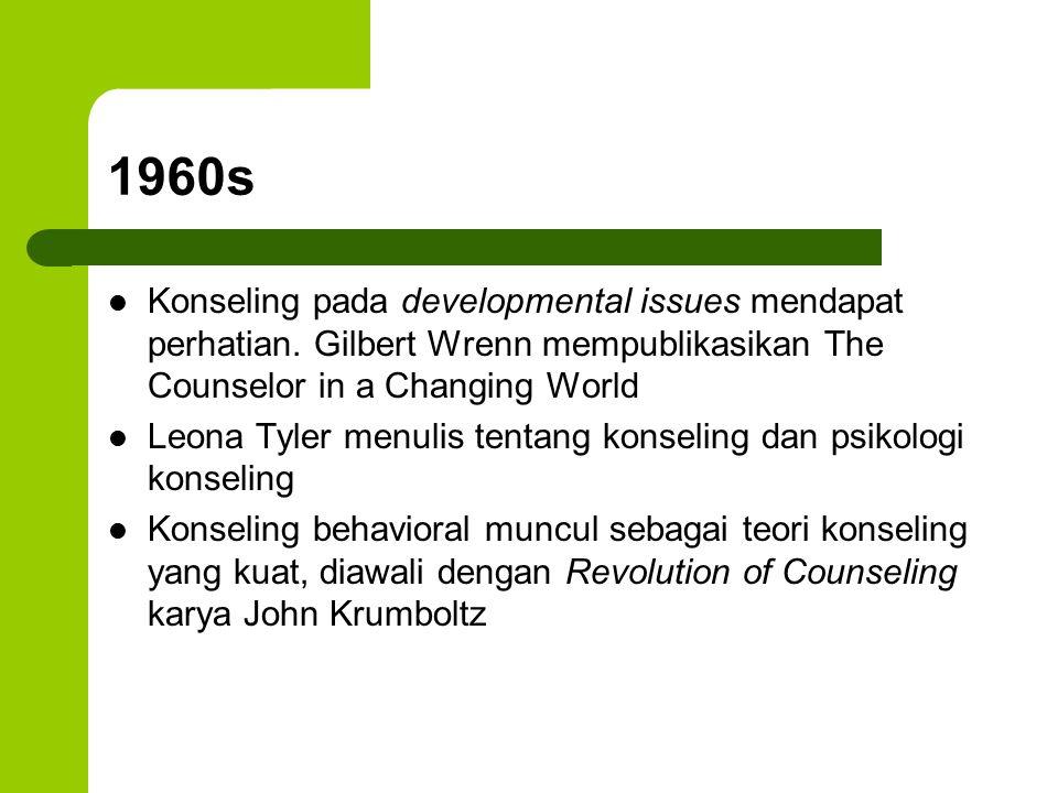 1960s Konseling pada developmental issues mendapat perhatian. Gilbert Wrenn mempublikasikan The Counselor in a Changing World Leona Tyler menulis tent