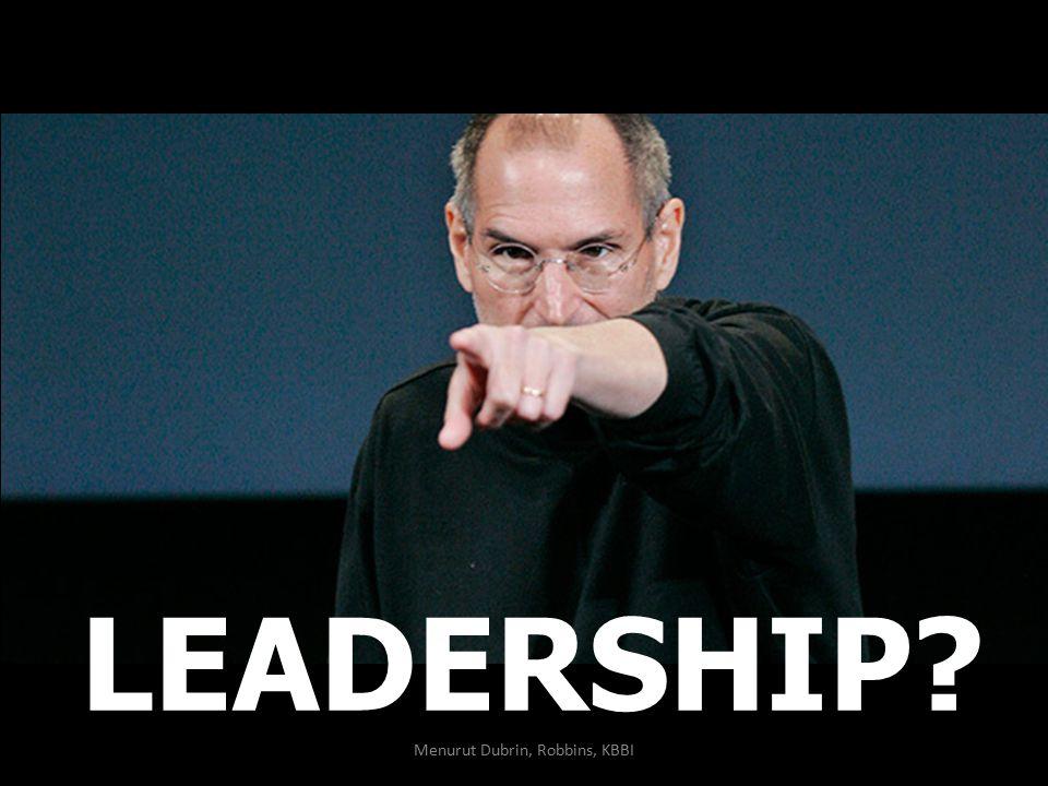 LEADERSHIP? Menurut Dubrin, Robbins, KBBI