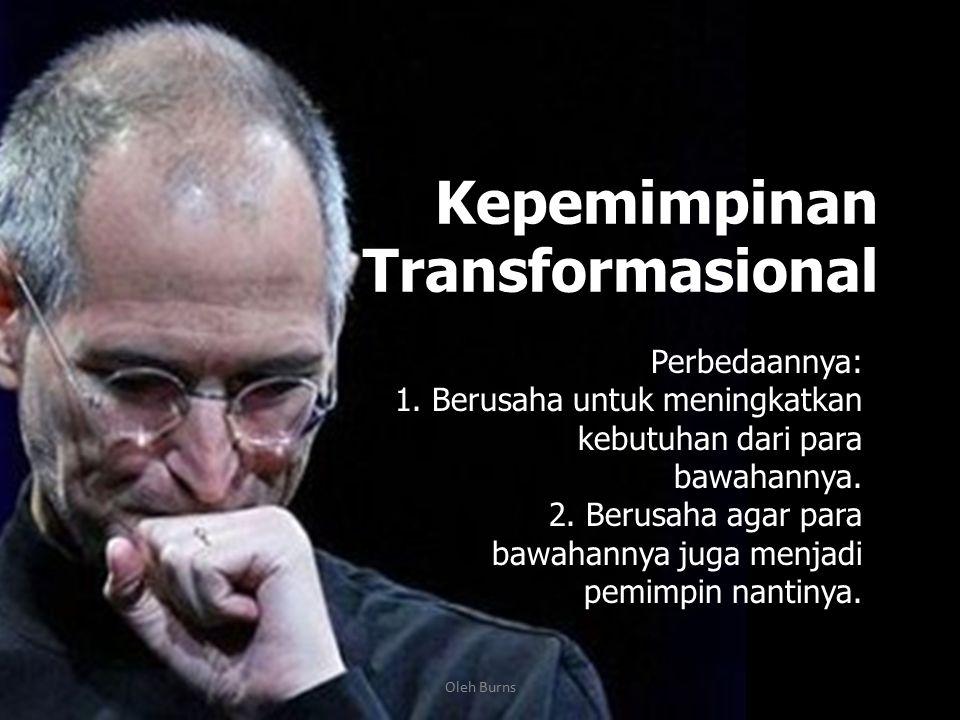 Pendekatan Lain-Lain 1.Transformasional. 2.Transaksional. oleh Burns