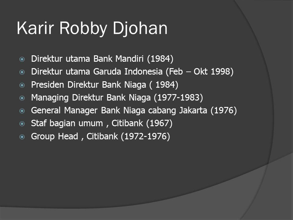 """Robby Djohan """" Hubungan eksekutif dan pemegang sahan harus jelas. Pemegang saham mengangkat direksi, menyetujui budget, menyetujui kalau ada pengeluar"""