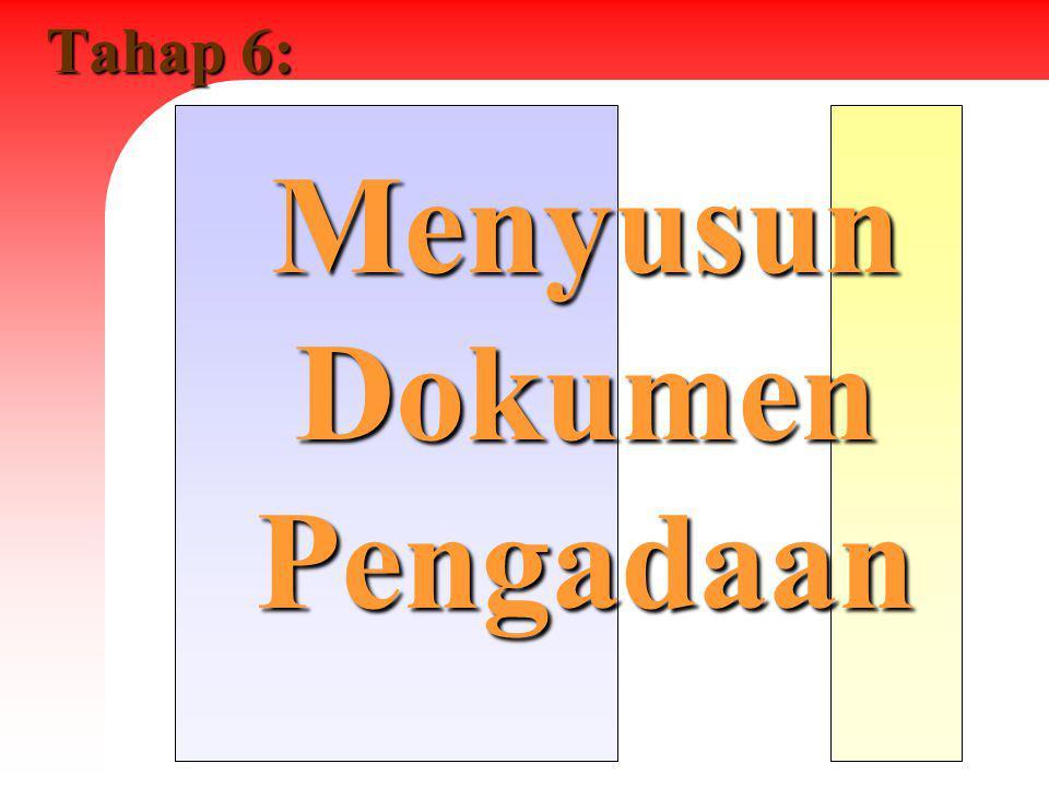 Tahap 6: Menyusun Dokumen Pengadaan