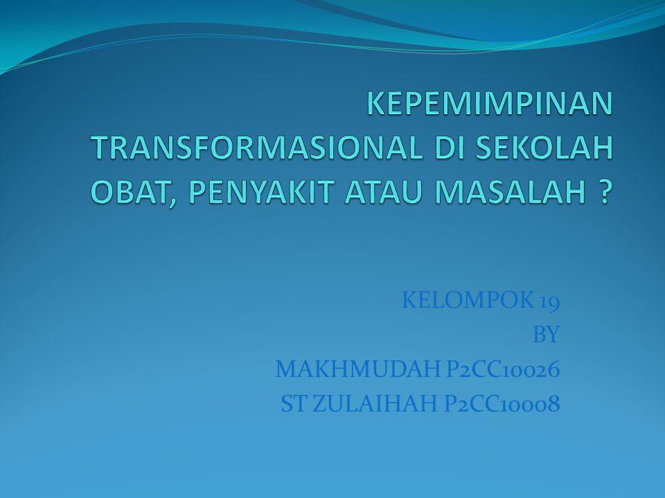 KELOMPOK 19 BY MAKHMUDAH P2CC10026 ST ZULAIHAH P2CC10008