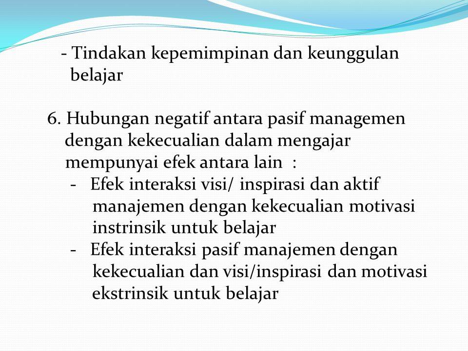 - Tindakan kepemimpinan dan keunggulan belajar 6.