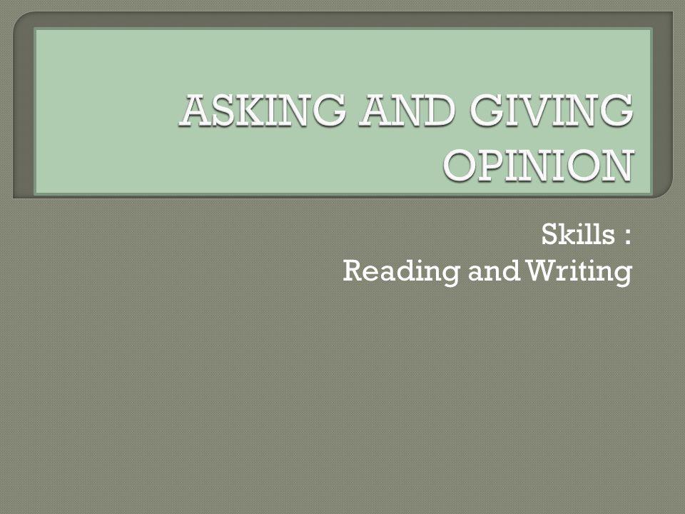 Skills : Reading and Writing