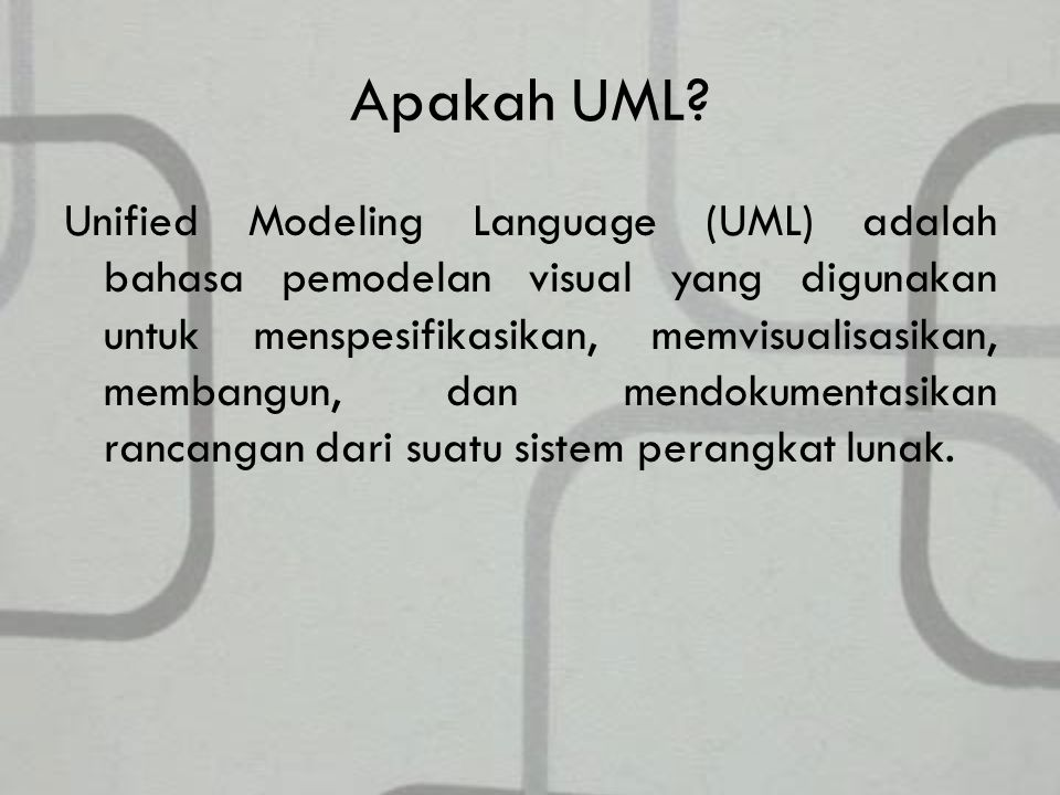 Apakah UML.