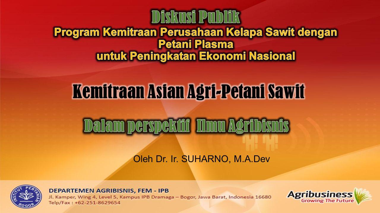 Oleh Dr. Ir. SUHARNO, M.A.Dev