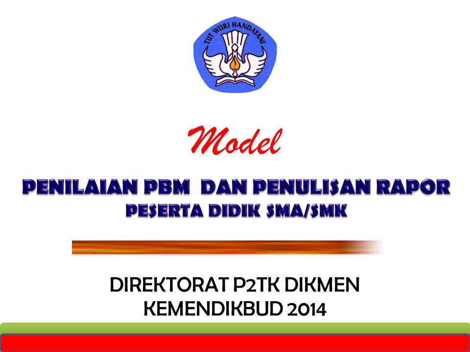 Model DIREKTORAT P2TK DIKMEN KEMENDIKBUD 2014