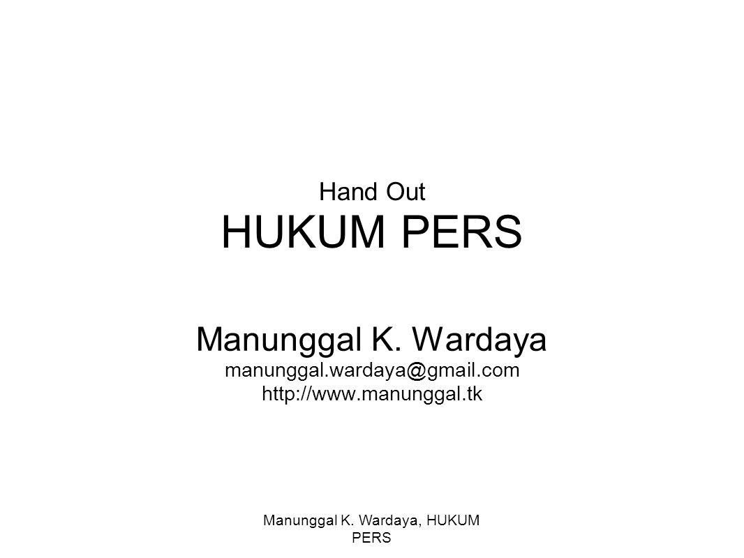 Manunggal K.Wardaya, HUKUM PERS Hand Out HUKUM PERS Manunggal K.