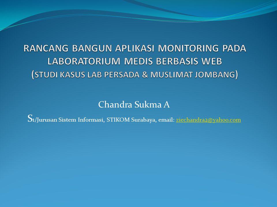 Chandra Sukma A S 1/Jurusan Sistem Informasi, STIKOM Surabaya, email: ziechandra2@yahoo.comziechandra2@yahoo.com
