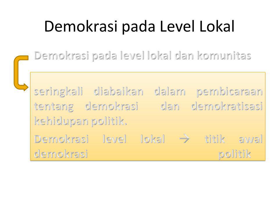 Demokrasi pada Level Lokal