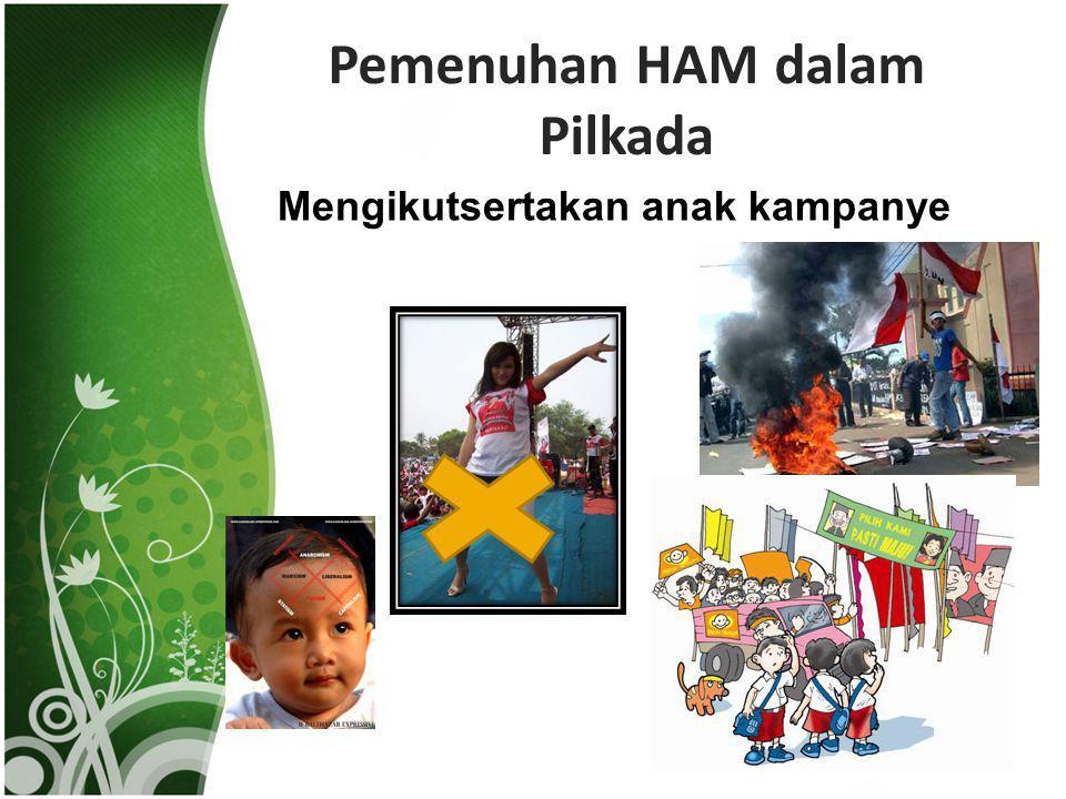 Pemenuhan HAM dalam Pilkada Mengikutsertakan anak kampanye