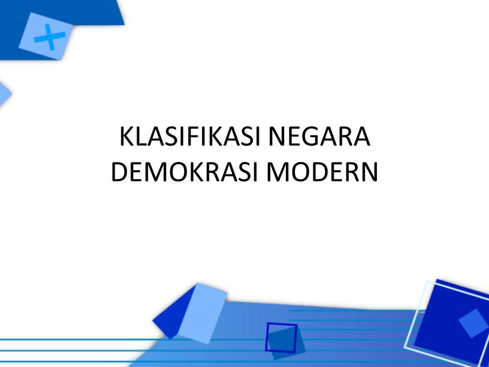 KLASIFIKASI NEGARA DEMOKRASI MODERN
