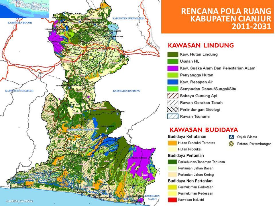 KAWASAN LINDUNG KAWASAN BUDIDAYA RENCANA POLA RUANG KABUPATEN CIANJUR 2011-2031