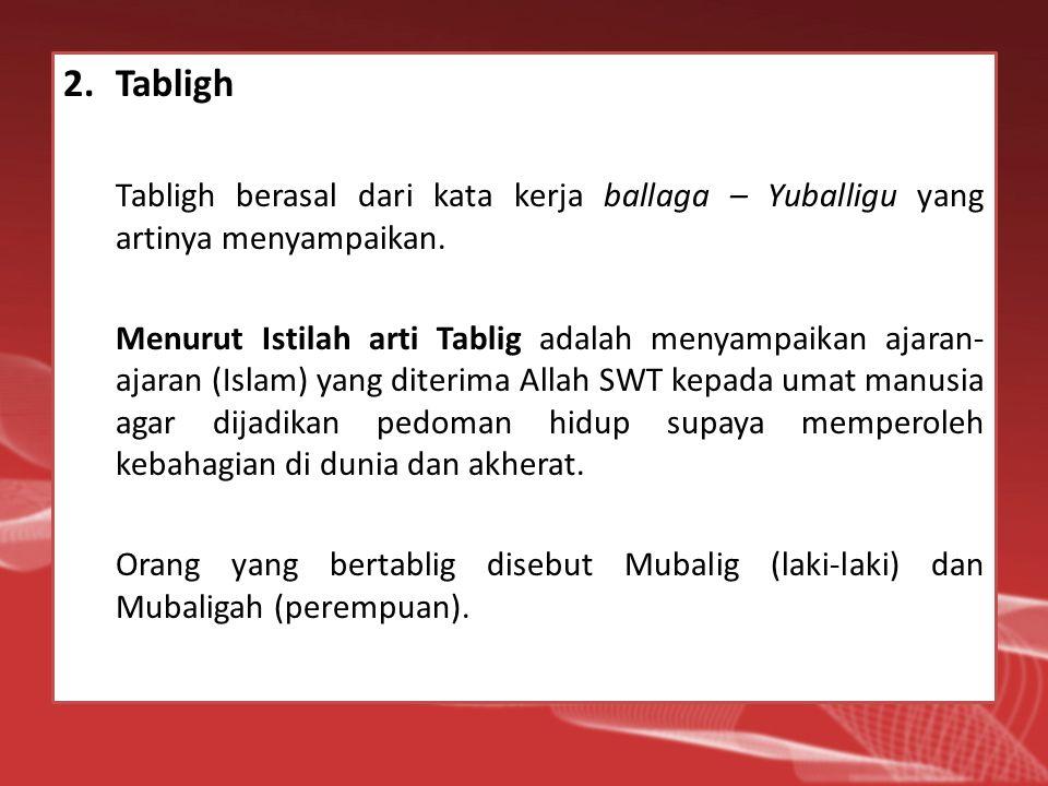 3.Dakwah Kata dakwah secara bahasa berasal dari kara bahasa Arab dan merupakan kata dasar (masdar) dari kata kerja da'a – yad'u yang artinya memanggil, menyeru atau menjenguk.