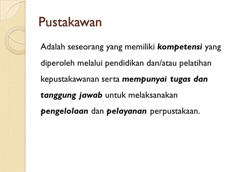 PUSTAKAWAN = PROFESIONAL INFORMASI?