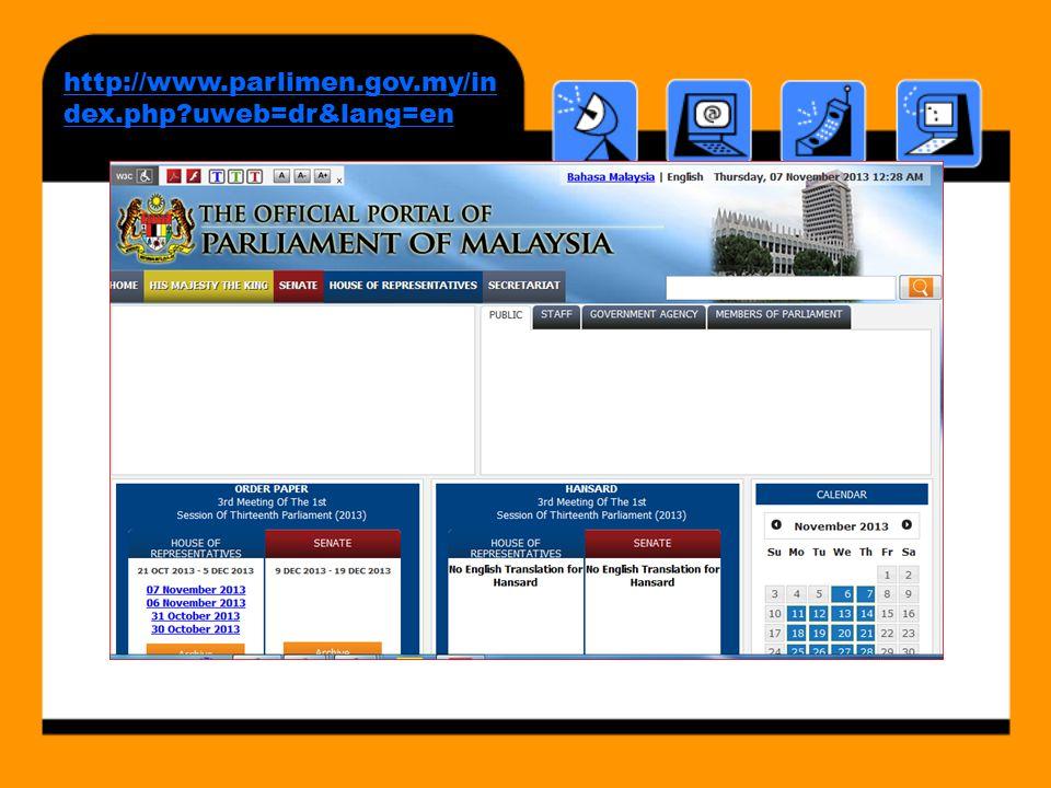 http://www.parlimen.gov.my/in dex.php?uweb=dr&lang=en