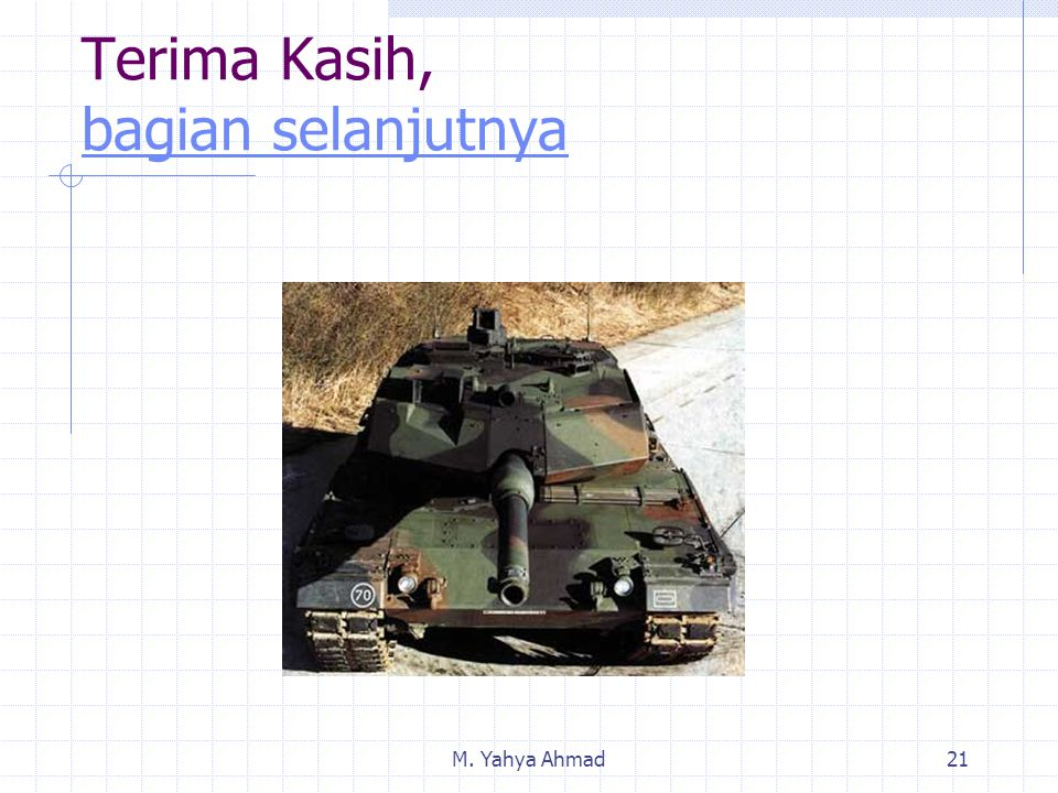M. Yahya Ahmad21 Terima Kasih, bagian selanjutnya bagian selanjutnya