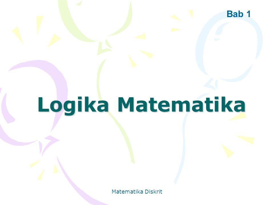 Matematika Diskrit Logika Matematika Bab 1