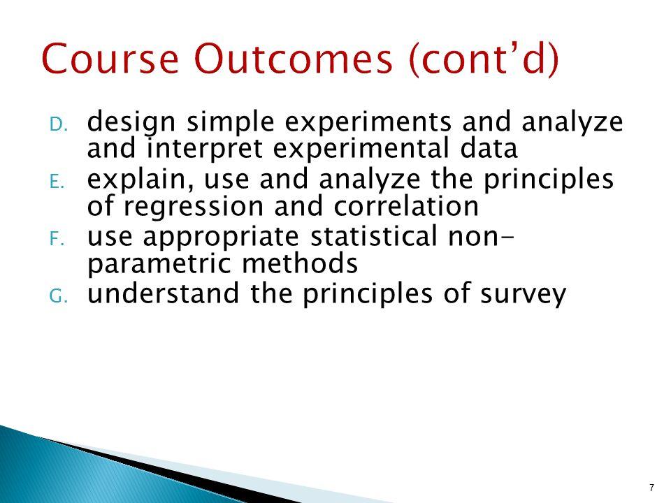  Melalui proses inferensi, suatu dugaan atau pengujian tentang karakteristik suatu populasi dapat diperoleh dari suatu sampel (contoh)  Hasil pengumpulan dan analisis data dapat disajikan dalam bentuk tabel, grafik atau set presentase.