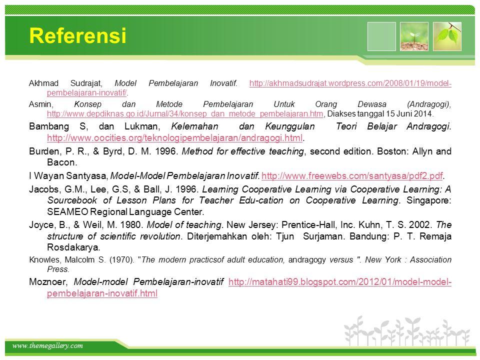 www.themegallery.com Referensi Akhmad Sudrajat, Model Pembelajaran Inovatif.