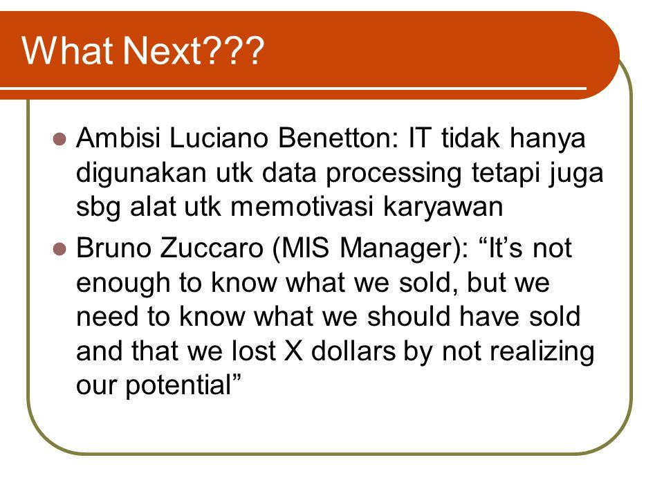 """Sistem Informasi Benetton Sistem yg ada bermanfaat dalam hal: Memangkas biaya penyimpanan inventori Mengurangi jumlah """"slow-selling items"""" yang harus"""