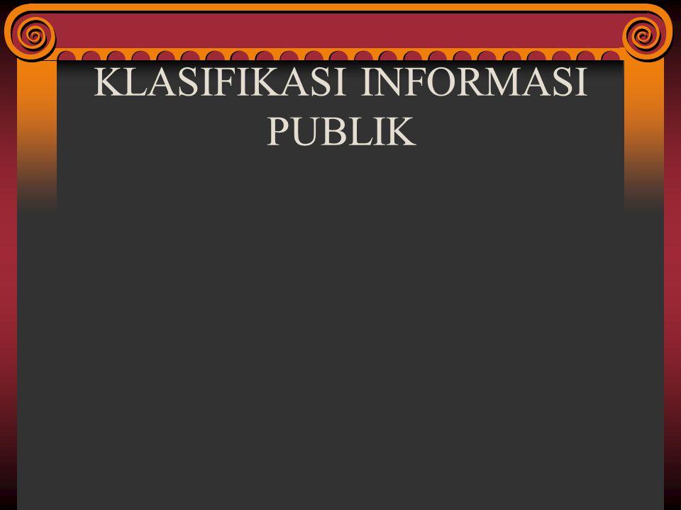 KLASIFIKASI INFORMASI PUBLIK