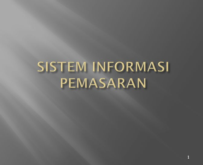  Sistem Informasi Pemasaran (MKIS)  Subsistem input  SIA, Riset Pemasaran, Intelijen Pemasaran  Subsistem Output  Product, Place, Promotion, Price, Integrated Mix  Pemberlakuan atau operasional MKIS membutuhkan konsep manajemen dan pemasaran  Kuncinya adalah perencanaan.