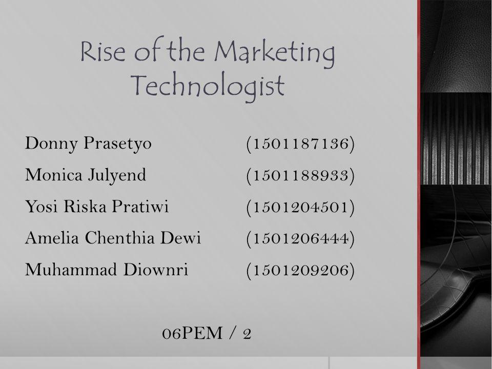Pemasaran Harus Memimpin Teknologi Pemasaran CTO adalah Chief Marketing Technologist yang mempunyai misi yaitu untuk menyediakan navigasi teknologi.