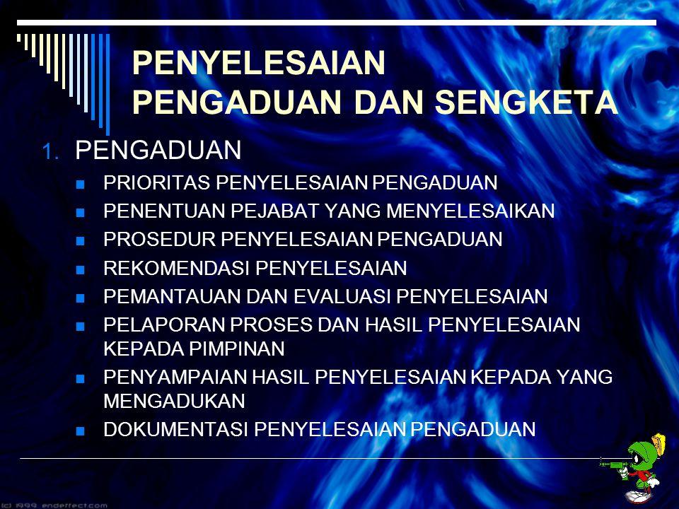 PENGAWASAN PENYELENGGARAAN PELAYANAN PUBLIK 1.PENGAWASAN MELEKAT 2.