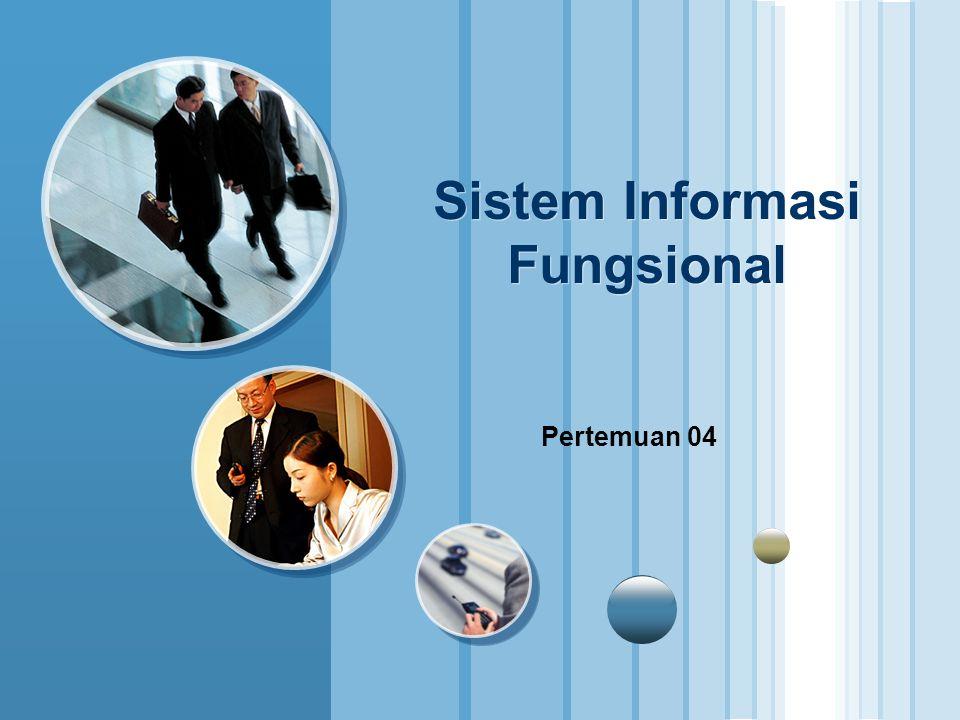 Sistem Informasi Fungsional Pertemuan 04
