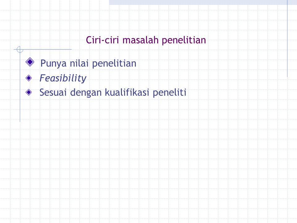 Kerangka teori Kualitatif - argumentasi teoritis (problem solving) -Teoritis, sistematis (understanding dan hipotesis) - Lebih lanjut di pembahasan teoritis Kuantitatif - Acuan teori - Argumentasi