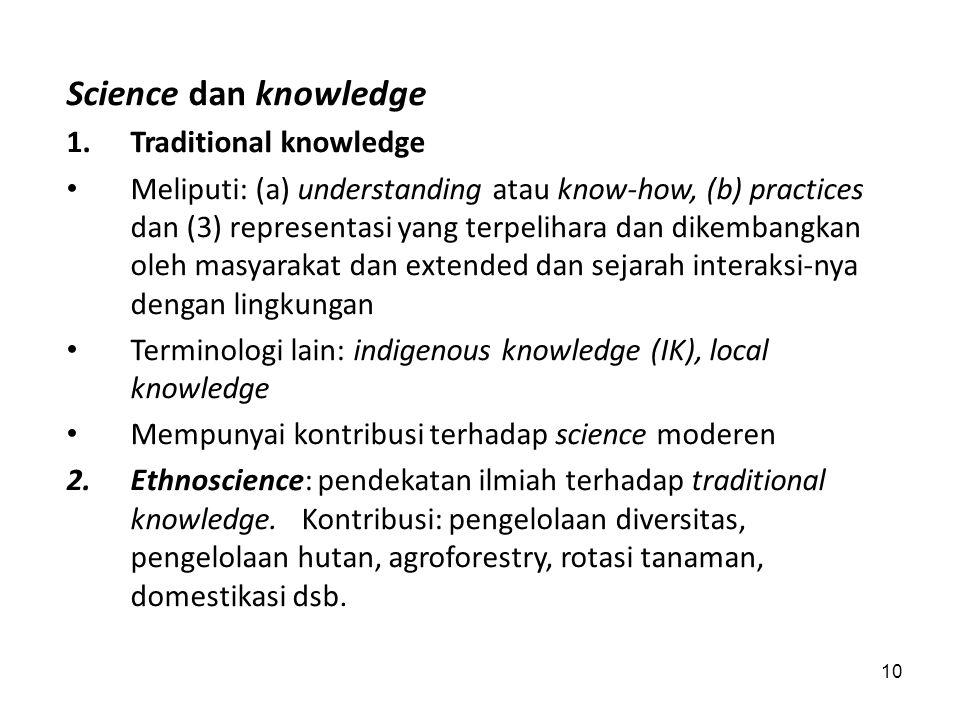 "9 Sebagian besar pengetahuan ""tertinggal/tersembunyi"" oleh kemampuan untuk mengenali dan menginterpretasi fenomena, cara pengungkapan (dengan bahasa,"