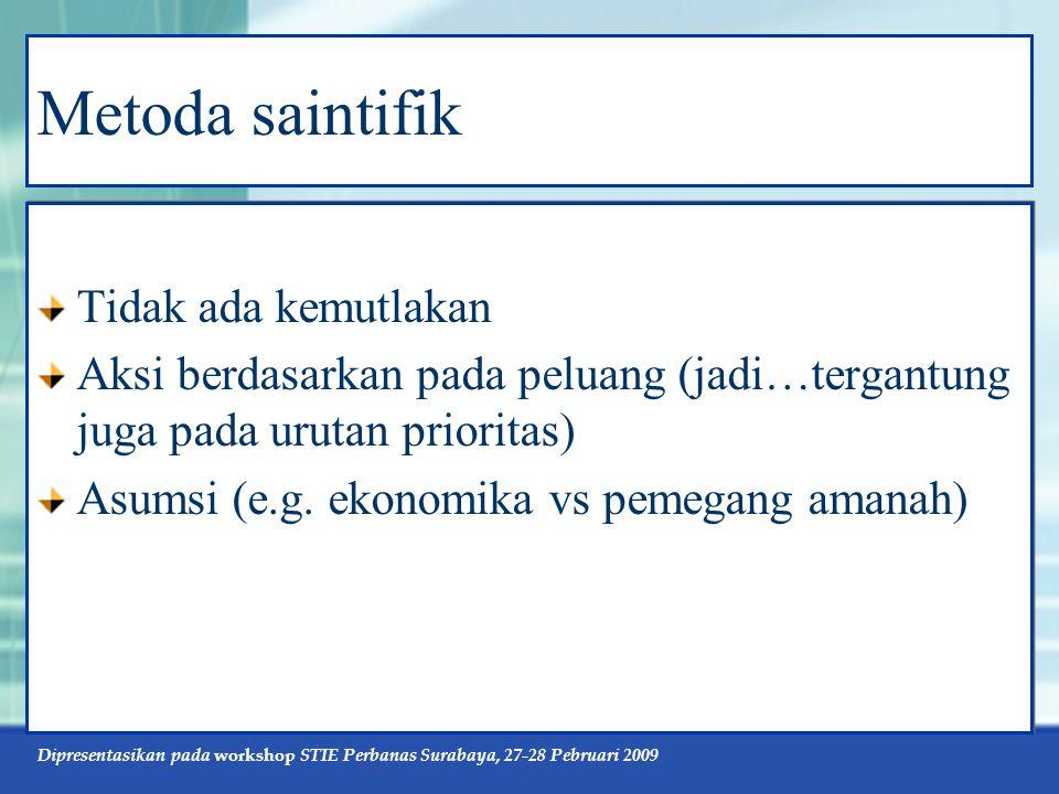 Dipresentasikan pada workshop STIE Perbanas Surabaya, 27-28 Pebruari 2009 Validitas Eksternal RAE dg RAT berbeda dalam hal: Subjek; RAE membutuhkan subjek yang mencerminkan kondisi populasinya; RAT membutuhkan subjek sehomogen mungkin supaya pengujian teorinya semakin kuat.